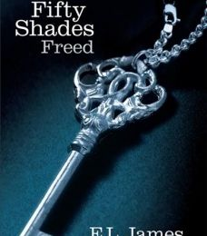 Fifty Shades, book 3 : Fifty shades freed [English] by E.L JAMES