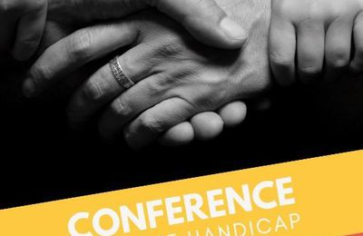 CONFERENCE SUR L'HANDICAP
