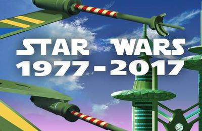 Exposition Star Wars 1977-2017 –
