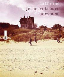Je ne retrouve personne-Arnaud Cathrine