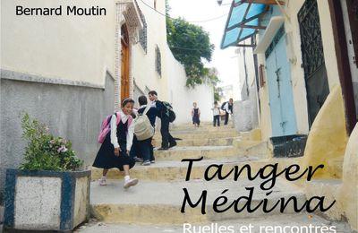 Tanger Médina - Ruelles et rencontres (l'album de photos)