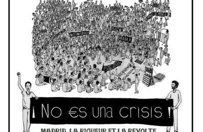 "Halluciné : projection du 9 novembre, ""No es una crisis""."