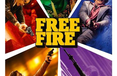 Ciné - Free Fire (Ben Wheatley - 2016 )  *  -12