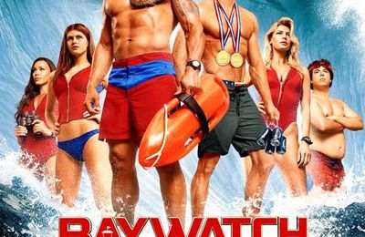 Ciné - Baywatch (Seth Gordon-2017)  ****