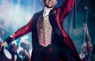 The Greatest Showman, la nouvelle bande annonce