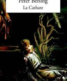 La Cathare de Peter Berling
