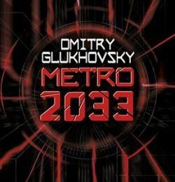Métro 2033 de Dmitry Glukhovsky