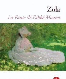 Les Rougon-Macquart, tome 5 : la faute de l'abbé Mouret d'Emile Zola