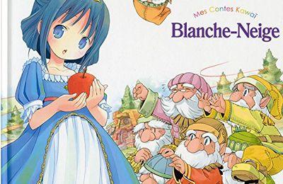 Blanche-Neige (mes contes kawaï) (coup de cœur)