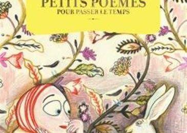 Petits poèmes pour passer le temps