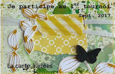 La Carte à Idées - Tournoi Septembre 2017 - Chapitre 1
