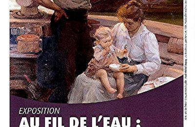 """DES EXPOSITIONS """"AU FIL DE L'EAU""""..."""
