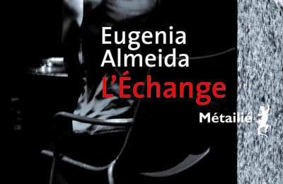 L'échange - Eugenia Almeida