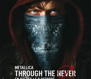 Metallica , through the never (****)