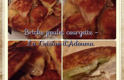 Bricks au poulet et courgette