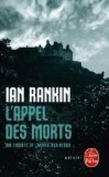 Ian Rankin l'Appel des morts ****