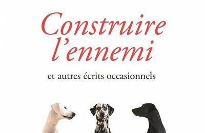 Umberto Eco Construire l'ennemi et autres écrits occasionnels