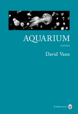 David Vann Aquarium **
