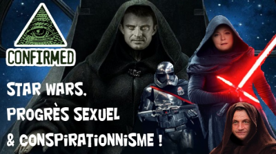 Star-war, sexe et conspirationnisme ...