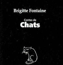 Contes de Chats - Brigitte Fontaine et Jean-Jacques Sempé