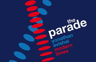 "Yonathan AVISHAI / MODERN TIMES : ""The Parade"" (Jazz & People / Pias)"