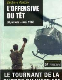L'offensive du Têt, tournant de la guerre du Vietnam
