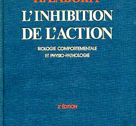 Inhibition de l'action du Pr Henri Laborit