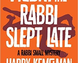 Friday the Rabbi slept late, de Harry Kemelman