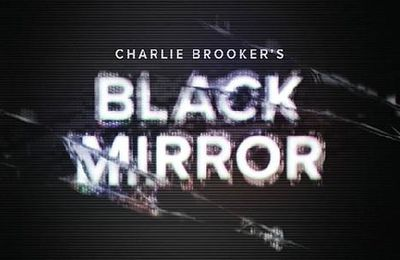 Black Mirror (2011 - en cours, Charlie Brooker)