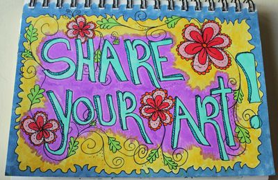 Are You Sharing Your Art?