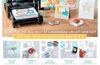 Promo Big Shot et lots