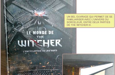 LE MONDE DE THE WITCHER, l'encyclopédie [Actu, livre]