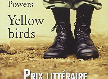 Yellow Birds / Kevin Powers
