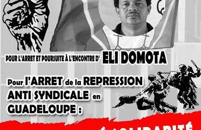 Les syndicalistes ne sont pas des criminels : Soutien au camarade Elie Domota en Guadeloupe