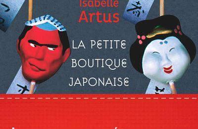 La petite boutique japonaise : aventures et mésaventures de la geisha de Melun