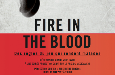 'fire in the blood' , projection gratuite du film suivi d'un débat