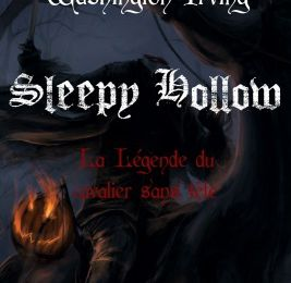 Sleepy Hollow, la légende du cavalier sans tête - Washington IRVING