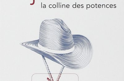 La colline des potences - Dorothy M. JOHNSON