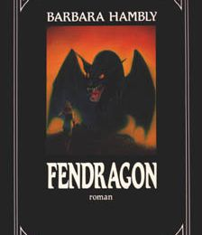 Fendragon - Barbara HAMBLY