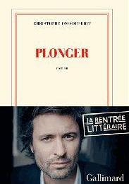 """J'ai lu """"Plonger"""" de Christophe Ono-Dit-Biot"""