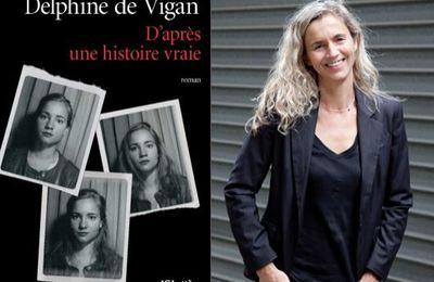 """J'ai lu """"D'après une histoire vraie"""" de Delphine de Vigan"""