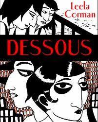 Dessous, Leela Corman, ed. Cà et Là