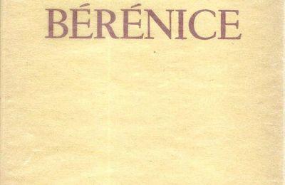 """Les Bérénice : Racine, Corneille, et Brasillach, hélas"""