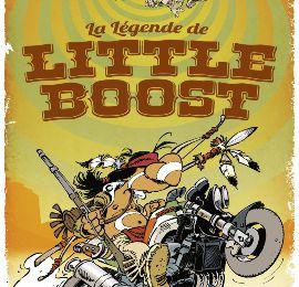 La Légende de Little Boost, un western délirant ?!
