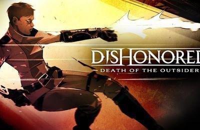 [MON AVIS] Dishonored 2 - La mort de l'Outsider