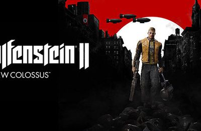 Trailer de lancement pour Wolfenstein II The New Colossus