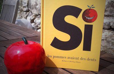 Chut les enfants lisent #114 - Si les pommes avaient des dents