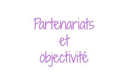 Partenariat : Suis-je vraiment objective sur mon blog ?