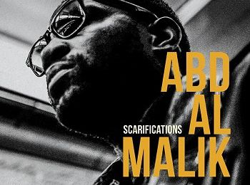 ABD AL MALIK - Scarifications (2015)