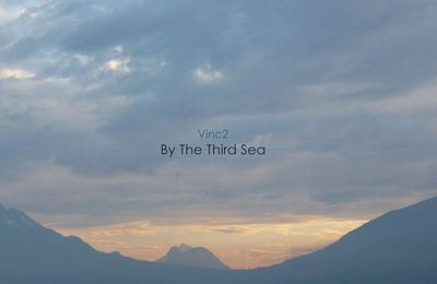 Vinc2 - By the Third Sea (2016)